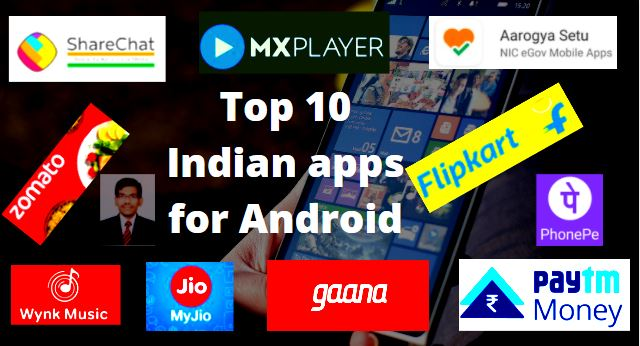 Top 10 Indian apps for Android - Tech Naandi Solutions