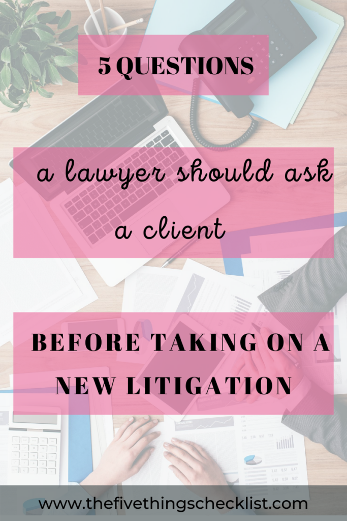 questions a lawyer must ask his client