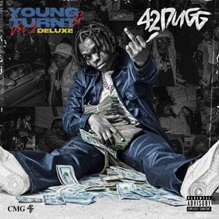 """42 Dugg Releases """"Young & Turnt 2"""" Deluxe"""