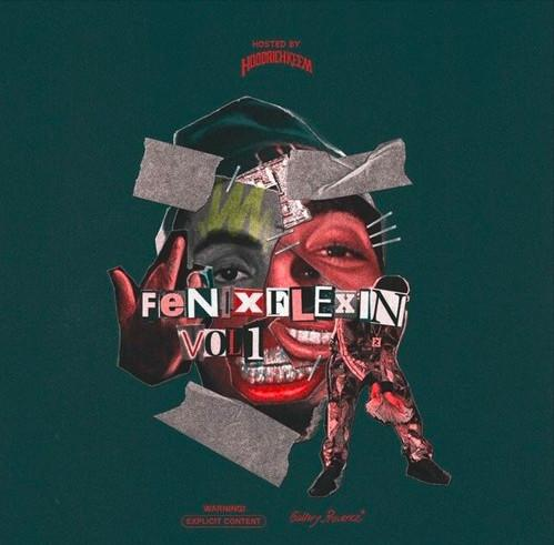 Fenix Flexin Drops First Track Off Debut Project