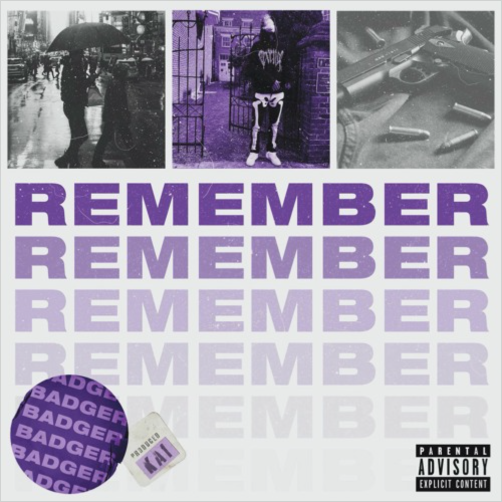 """BADGER Continues To Show Off With New Single """"Remember"""""""