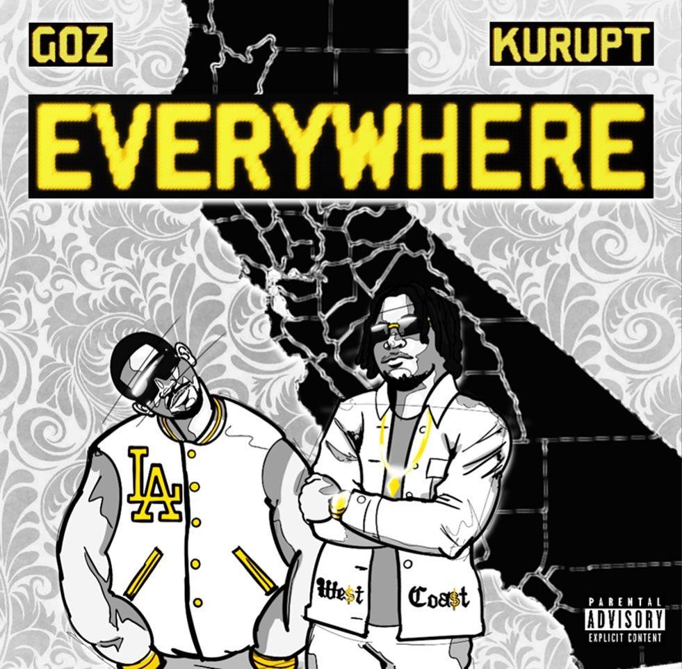 "Goz Taps Kurupt For New Single ""EVERYWHERE"""