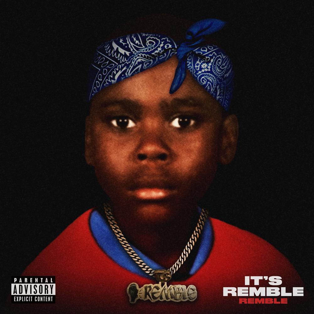 """Remble Introduces Himself On Debut Mixtape """"IT'S REMBLE"""""""