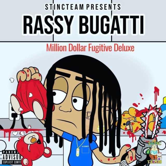 Rassy Bugatti Delivers Relentless 'Million Dollar Fugitive (Deluxe)' Mixtape