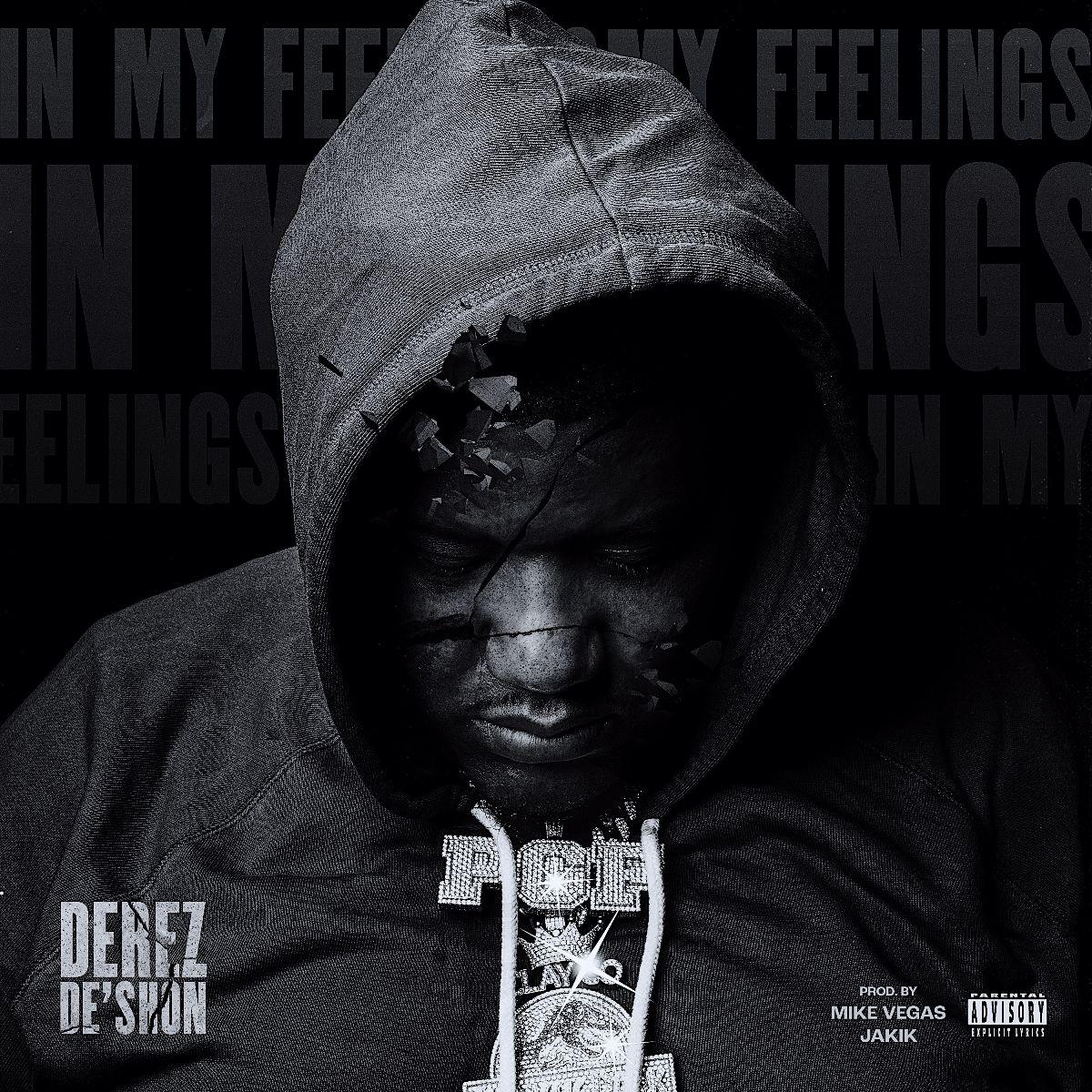 """DEREZ DE'SHON RETURNS WITH NEW VIDEO SINGLE """"IN MY FEELINGS"""""""