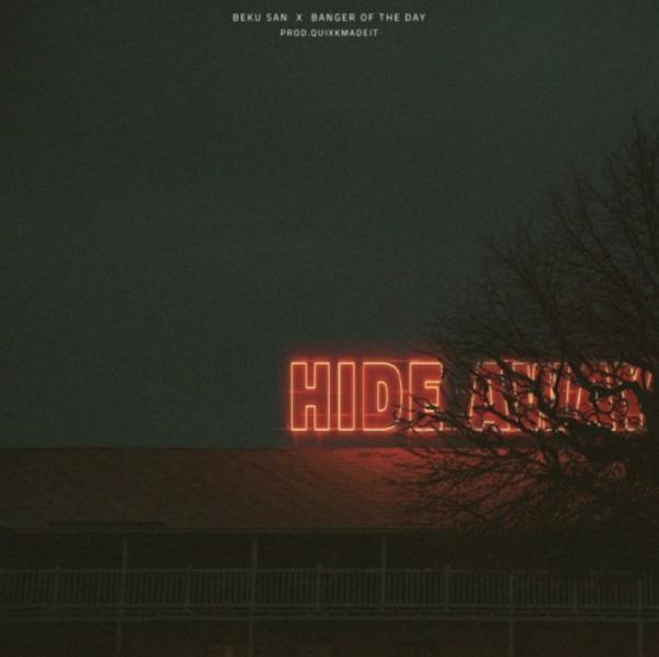 "Beku San and BangerOfTheDay Link For ""Hide Away"""