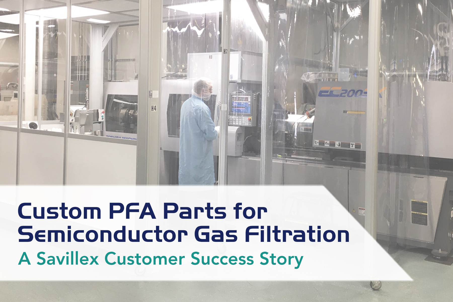 Custom Part Design for New Semiconductor Gas Filters