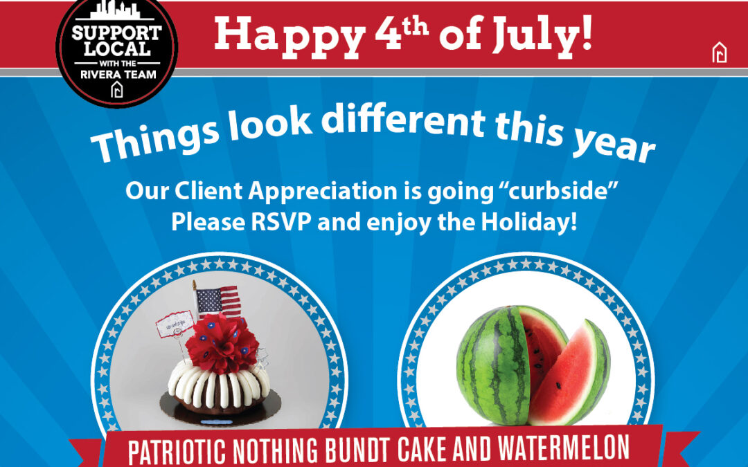 4th of July Client Appreciation
