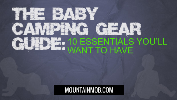 baby camping gear list