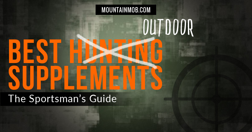 best hunting supplements