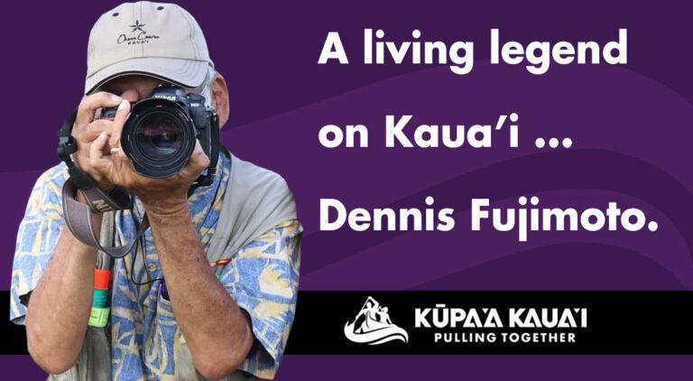 Dennis Fujimoto - Kauai Legend
