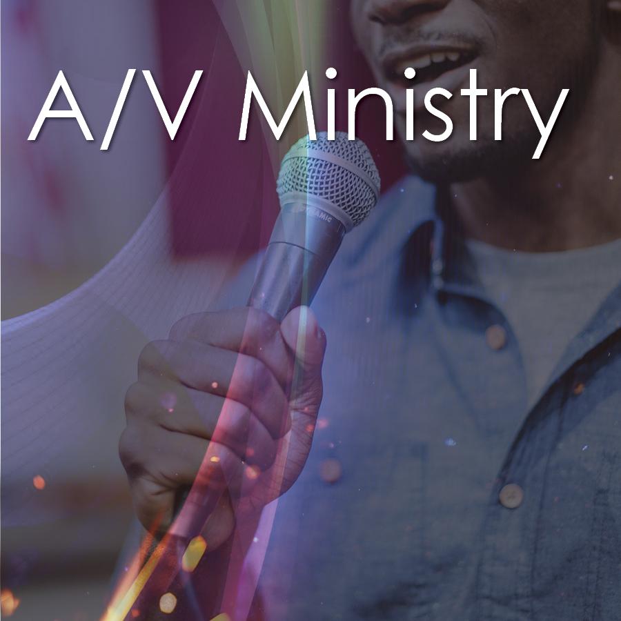 A/V Ministry