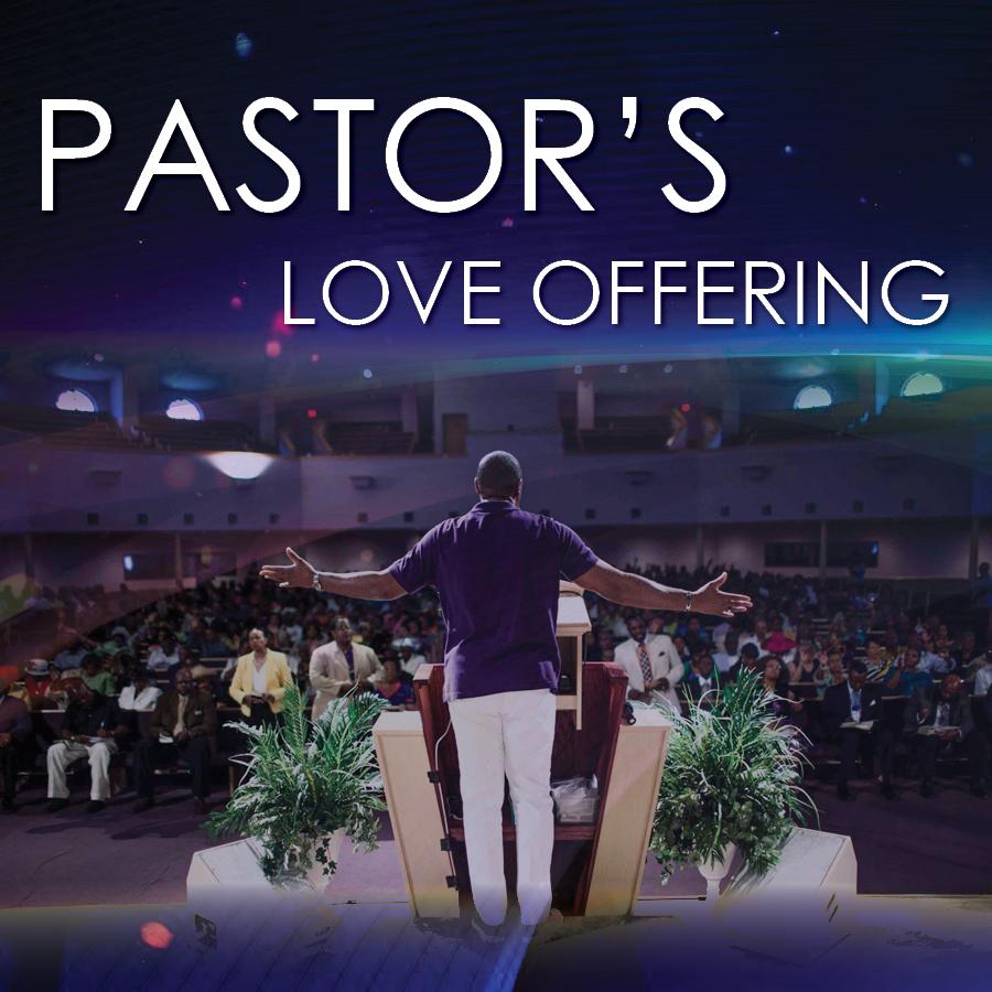 Pastor's Love Offering