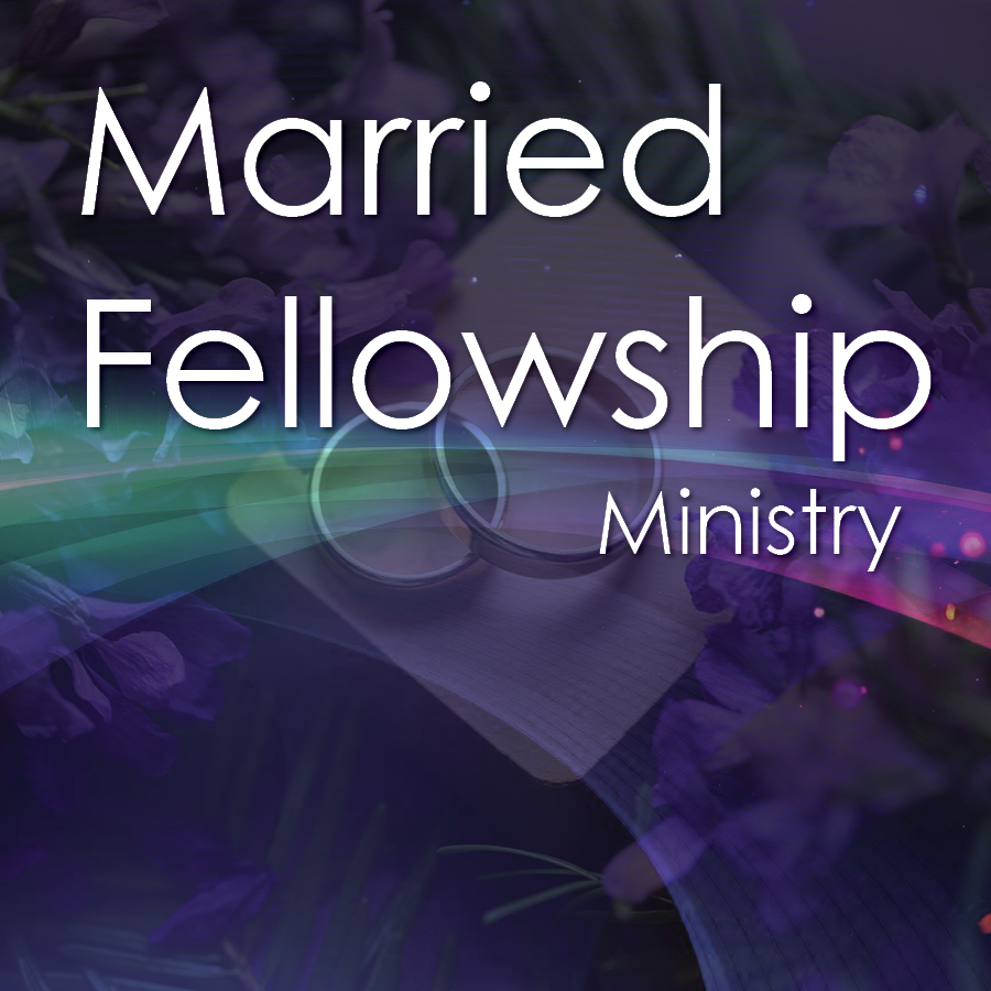 Married Fellowship Ministry new