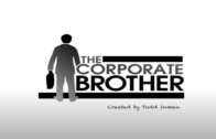 "The Corporate Brother: Episode 3 – ""The Business Trip"""