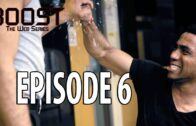 Boost: Episode 6