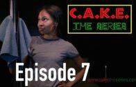 "C.A.K.E. The Series: Episode 7 – ""Love In The Club"""