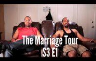 """The Marriage Tour: Season 3 Episode 1 – """"BACK TO THE BASICS"""""""