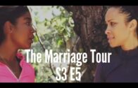 "The Marriage Tour: Season 3 Episode 5 – ""SECOND CHANCES"""