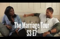 "The Marriage Tour: Season 3 Episode 7 – ""LOVE ROBBERY"""