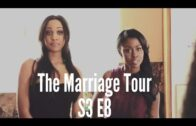 "The Marriage Tour: Season 3 Episode 8 – ""FINE WINE & DIMES (F.W.D.)"""