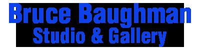 Bruce Baughman Gallery