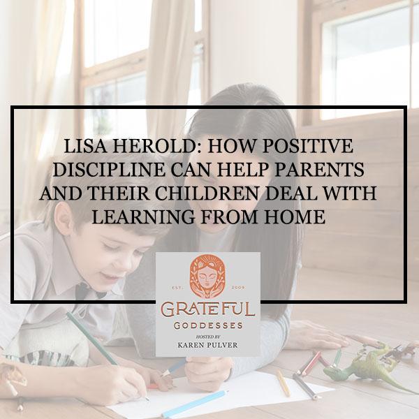 GG 41 Lisa Herold |Positive Discipline