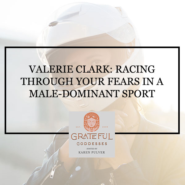 Valerie Clark: Racing Through Your Fears In A Male-Dominant Sport