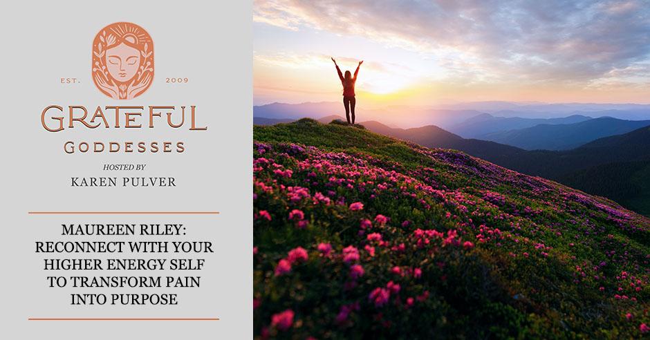 GG 56 Maureen Riley | Pain To Purpose