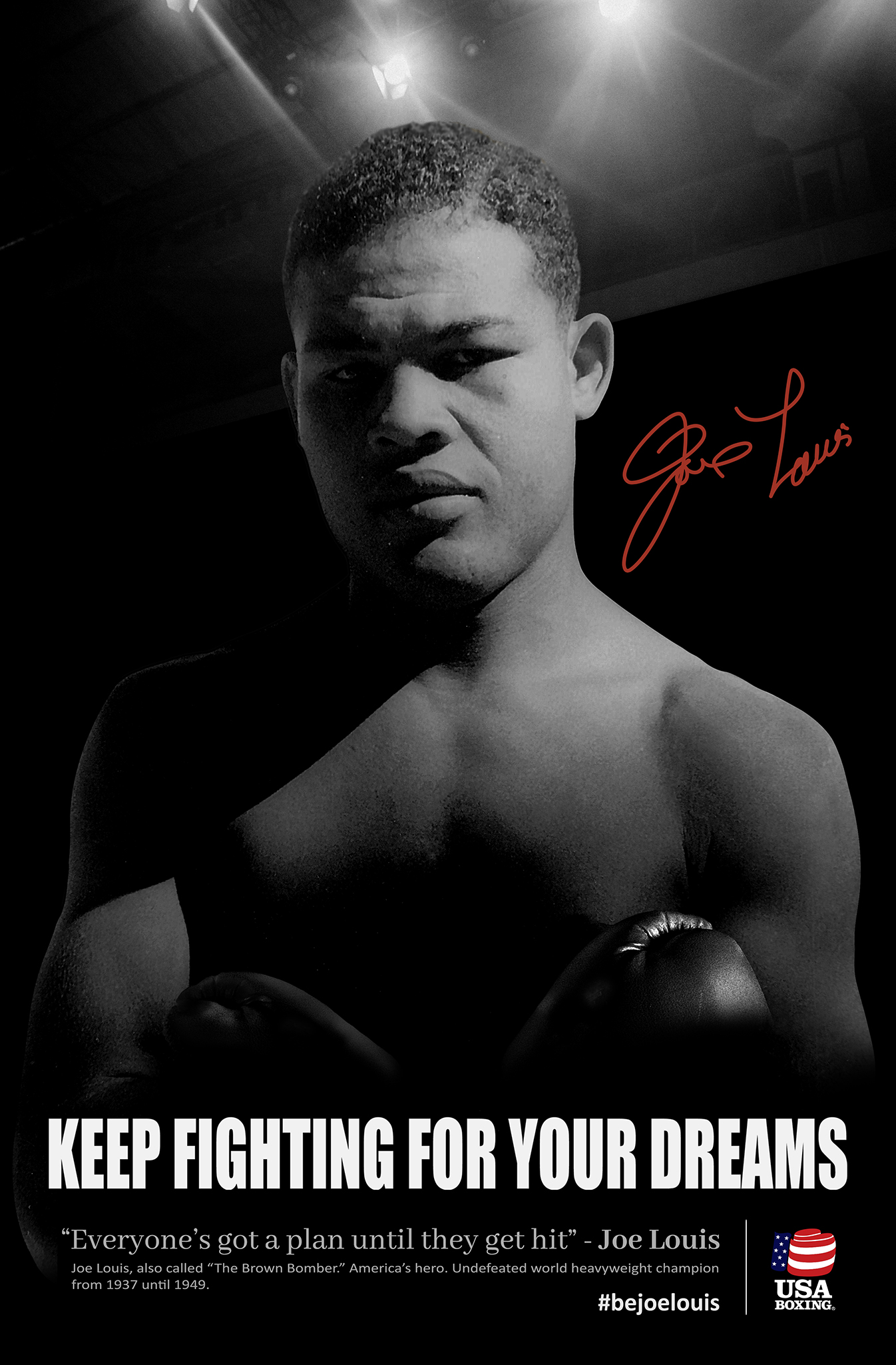 Joe Louis Bourbon - Keep fighting for your dreams poster - USA Boxing