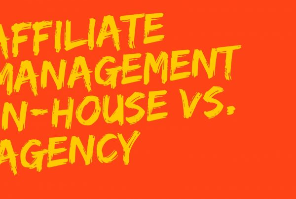 affiliate management in house vs agency