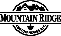 MOUNTAIN RIDGE Custom Homes Inc.