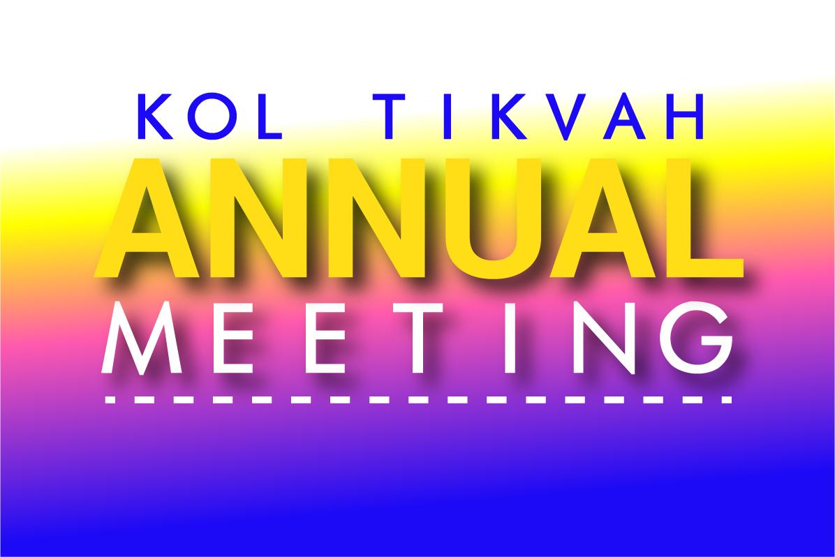 KOL TIKVAH'S 2021 ANNUAL MEETING