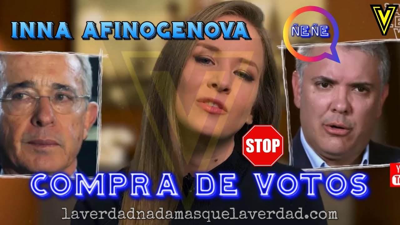 """INNA AFINOGENOVA ÑEÑE HERNANDEZ IVAN DUQUE URIBE VELEZ (compra descarada de votos) """"INNA VICKY"""""""