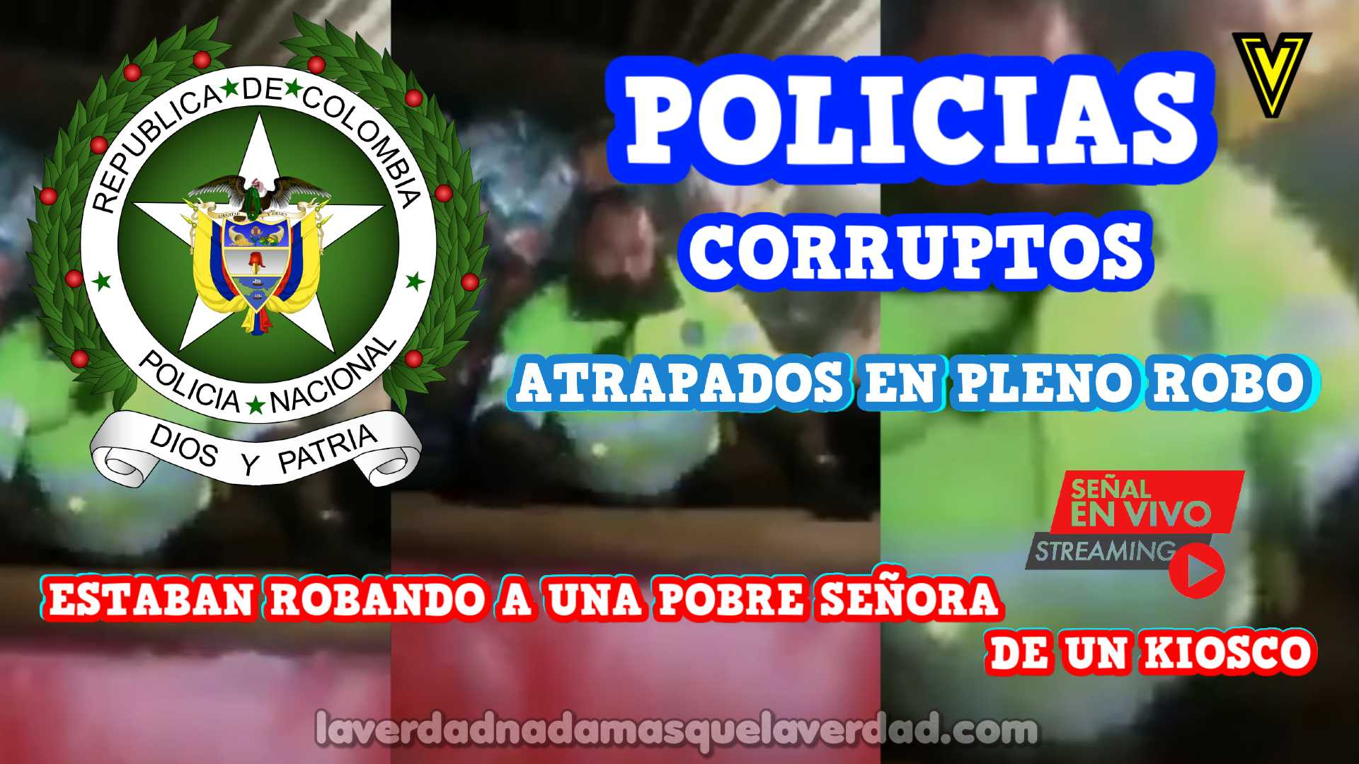 POLICIAS CORRUPTOS