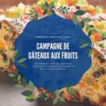Campagne de gâteaux aux fruits : le temps des fêtes approche !