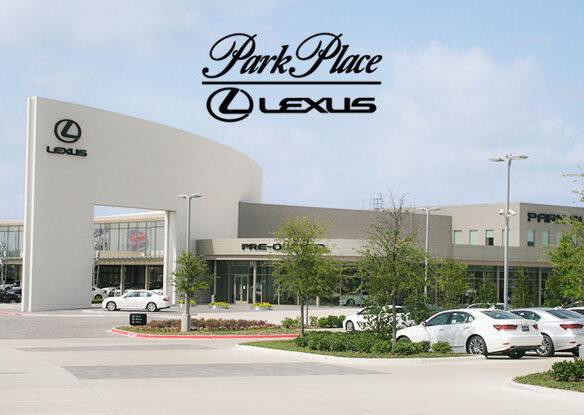 Park Place Lexus - Plano, TX