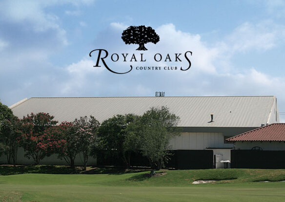 Royal Oaks - Dallas, TX