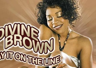 "DIVINE BROWN ""LAY IT ON THE LINE"""
