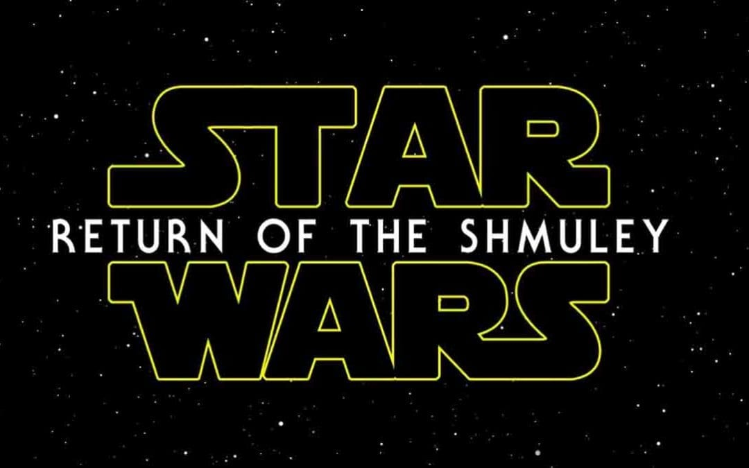 STAR WARS: RETURN OF THE SHMULEY
