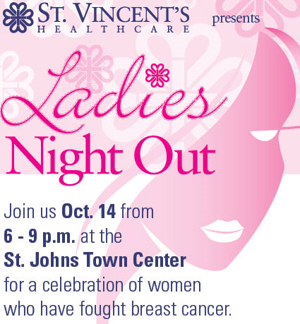 "St. Vincent's HealtCare ""Ladies Night Out"" A Celebration of Women Who have Fought Breast Cancer."