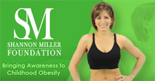 Shannon Miller Foundation to fight Childhood Obesity.