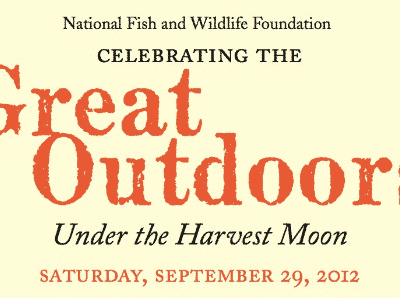 9th Annual National Fish and Wildlife Foundation - Celebrating the Great Outdoors