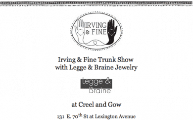 Irving and Fine Trunk Show