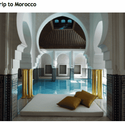 Win a trip to Marocco