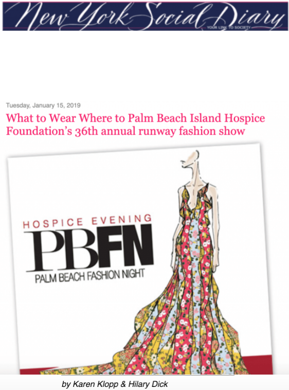 Karen Klopp and Hilary Dick article for New York Social Diary, What to Wear to Palm beach island hospice Foundation, Fashion Show.