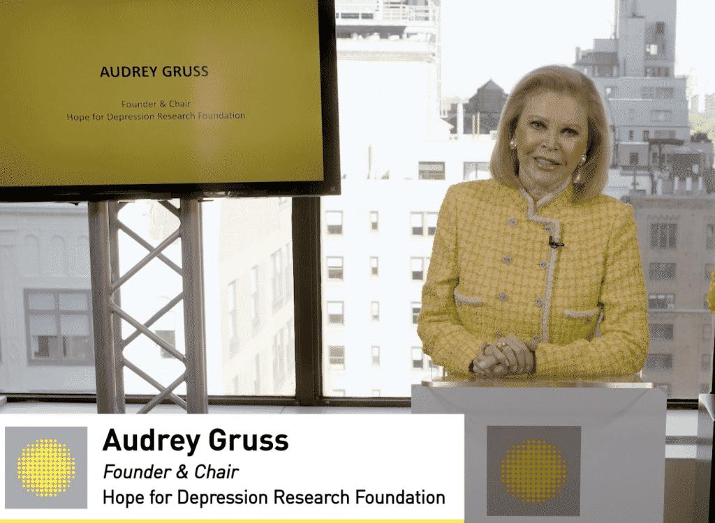 Audrey Gruss Hope for Depression Foundation.