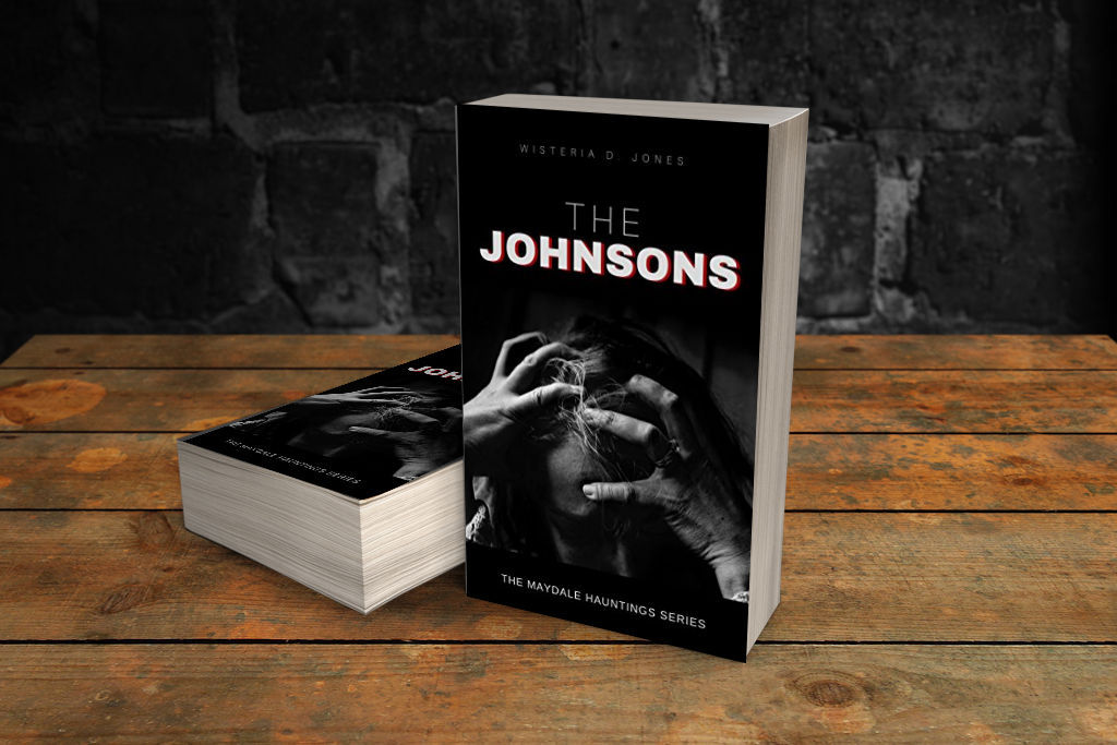 The Johnsons (The Maydale Hauntings Series) by Wisteria D. Jones