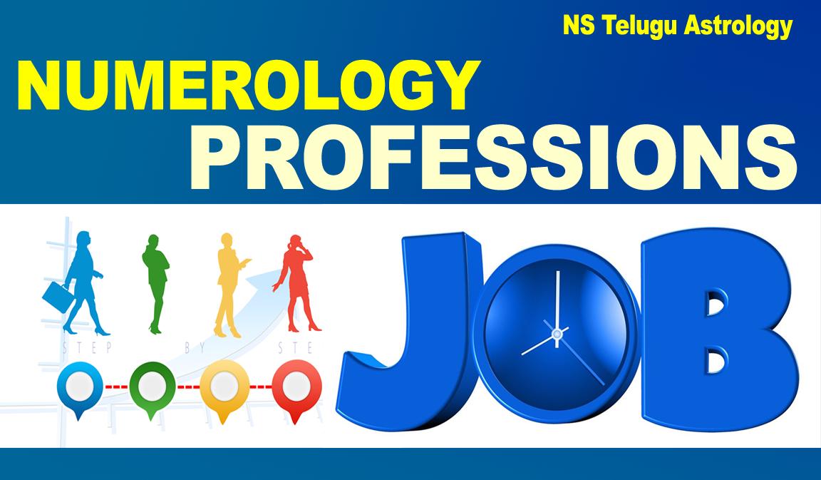 Numerology Professions – న్యూమరాలజీ వృత్తి, ఉద్యోగాలు
