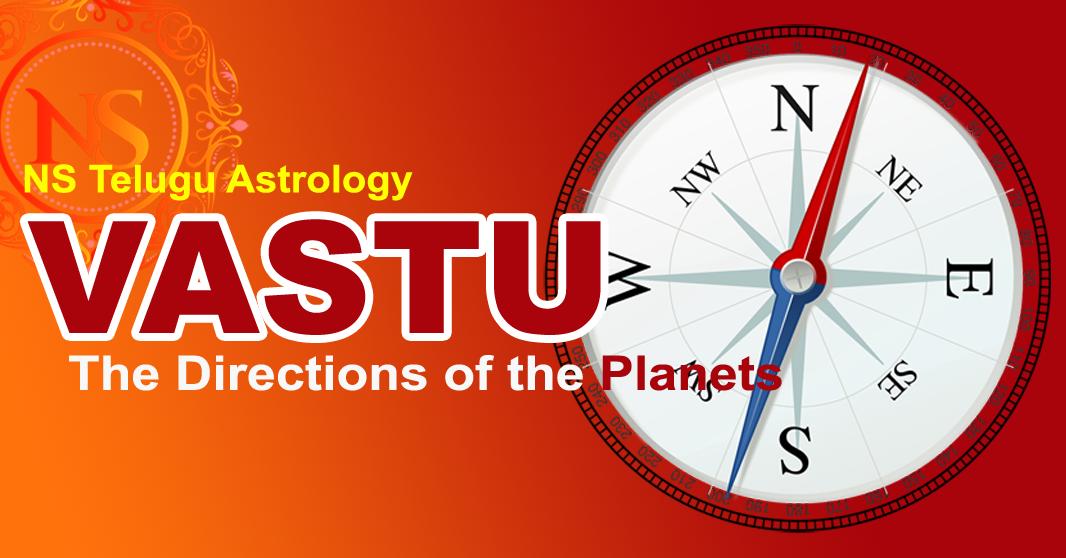 గ్రహాలు దిక్కులు – The Directions of the Planets